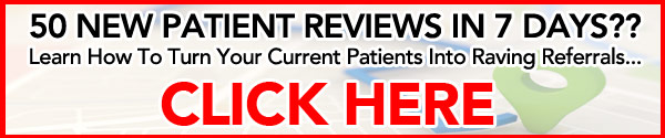 50 New Patient Reviews in 7 Days??